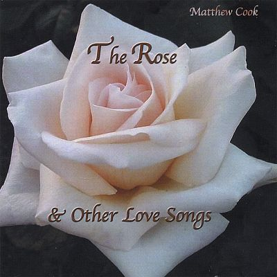 The Rose & Other Love Songs