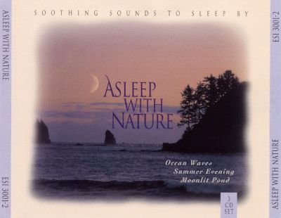 Asleep With Nature: Soothing Sound