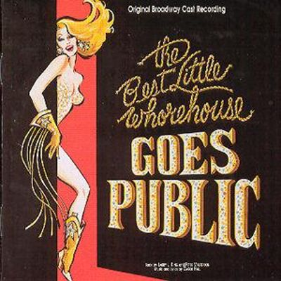 The Best Little Whorehouse Goes Public [Original Broadway Cast]