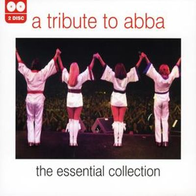 A Tribute to ABBA: The Essential Collection