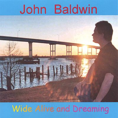 Wide Alive and Dreaming
