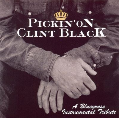 Pickin' on Clint Black