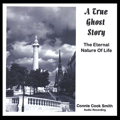 A True Ghost Story (The Eternal Nature of Life)
