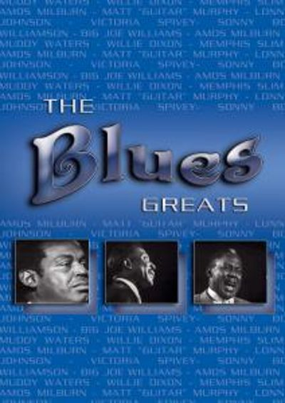 The Blues Greats [DVD]