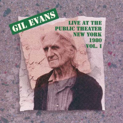 Live at the Public Theater in New York, Vol. 1