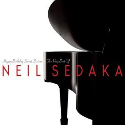 Happy Birthday, Sweet Sixteen: The Very Best of Neil Sedaka
