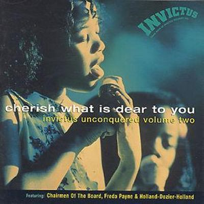 Cherish What Is Dear to You: Invictus Unconquered, Vol. 2