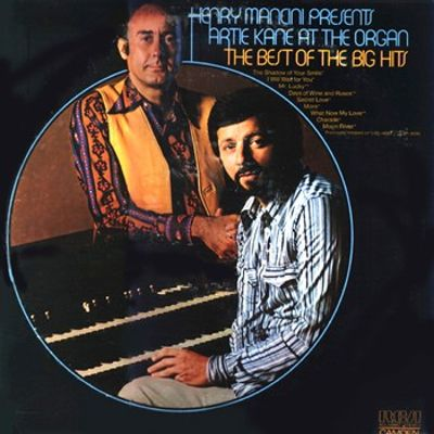 Henry Mancini Presents Artie Kane at the Organ: The Best of the Big Hits