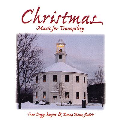 Christmas Music for Tranquility