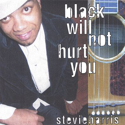 Black Will Not Hurt You