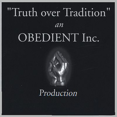 Truth Over Tradition