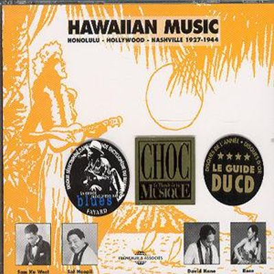 Hawaiian Music: Honolulu Hollywood Nashville 1927-1944