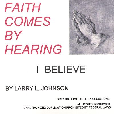 Faith Come by Hearing