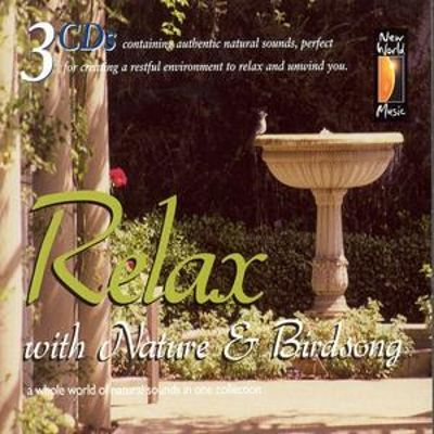 Natural Sounds: Relax with Nature & Birdsong
