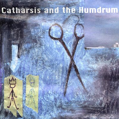 Catharsis and the Humdrum