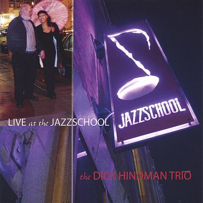 The Dick Hindman Trio Live at the Jazzschool