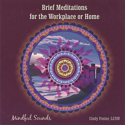 Brief Meditations for the Workplace or Home