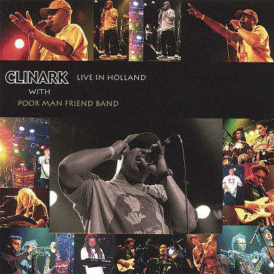 Clinark: Live in Holland with Poor Man Friend Band