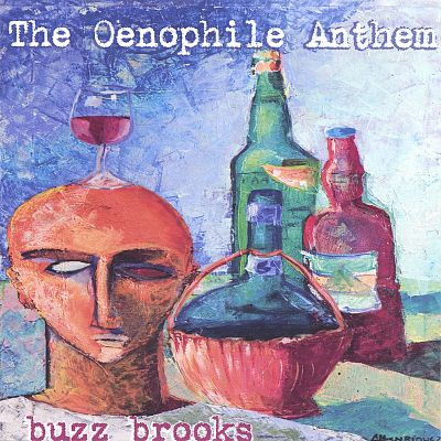 The Oenophile Anthem