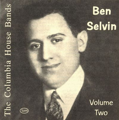 The Columbia House Bands: Ben Selvin, Vol. 2