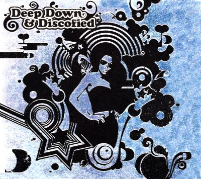 Deep, Down and Discofied