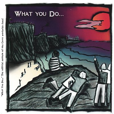 What You Do...