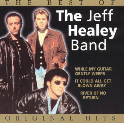 The Best of the Jeff Healey Band [Paradiso] - Jeff Healey, The Jeff ...