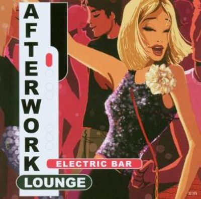 Afterwork Lounge: Electric Bar