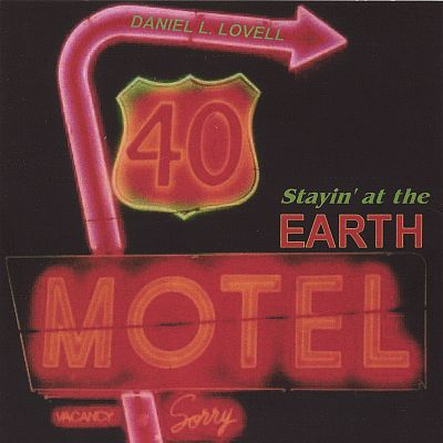 Stayin' at the Earth Motel