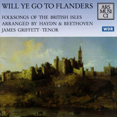 Will Ye Go to Flanders?: Folksongs of the British Isles