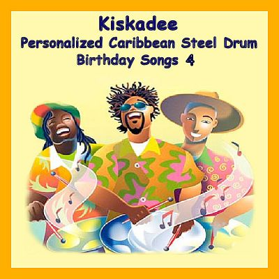 Personalized Caribbean Steel Drum Happy Birthday Songs, Vol. 4
