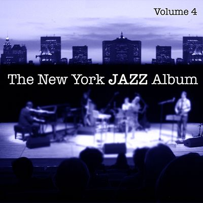 The New York Jazz Album, Vol. 4: Piano Trio, Live Concert, Jazz Club and New Bebop
