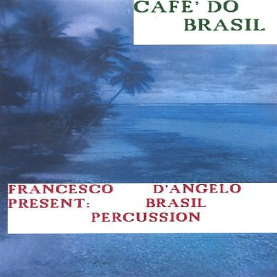 Cafe' Do Brasil, Vol. 1: Latin Percussion and Carnaval Sound with Attention to the Batu