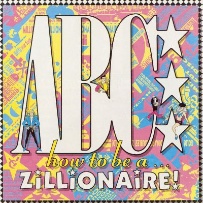 How to Be a... Zillionaire!