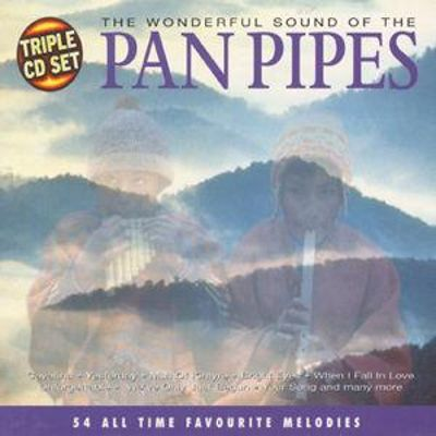 The Wonderful Sound of the Pan Pipes