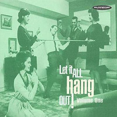 Let It All Hang Out