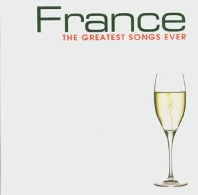 France Greatest Songs Ever