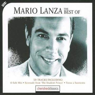 The Best of Mario Lanza [Cherished Classics]