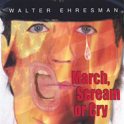 March, Scream or Cry