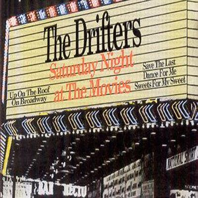 Saturday Night At The Movies The Drifters Songs