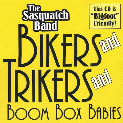Bikers and Trikers and Boombox Babies
