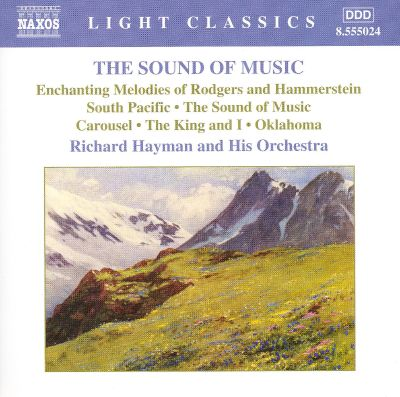 The Sound of Music: The Enchanting Melodies of Rodgers and Hammerstein