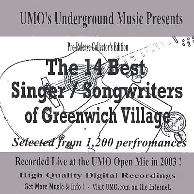 The 14 Best Singer/Songwriters of Greenwich Village, Vol. 1: 2003
