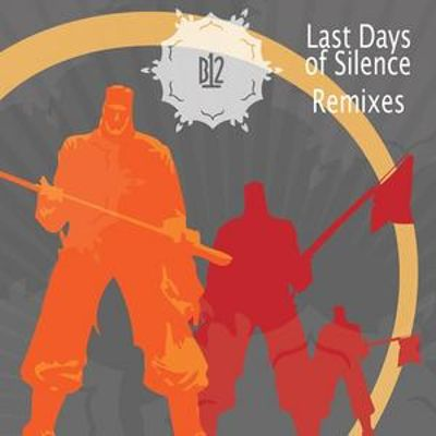 Last Days of Silence Remixed