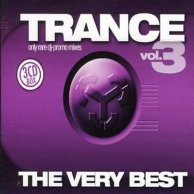 Trance: The Very Best, Vol. 3