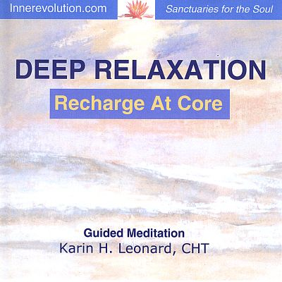 Deep Relaxation: Recharge at Core