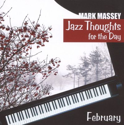 Jazz Thoughts for the Day: February
