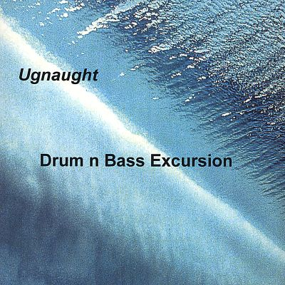 Drum N Bass Excursion