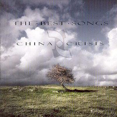 The Best Songs of China Crisis