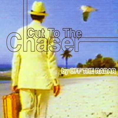 Cut to the Chaser